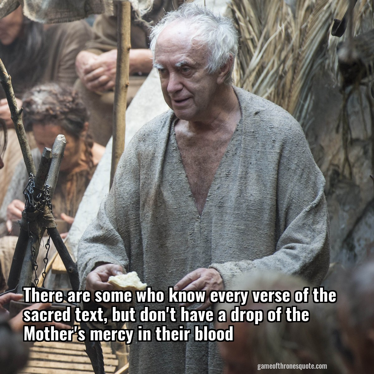 There are some who know every verse of the sacred text, but don't have a drop of the Mother's mercy in their blood