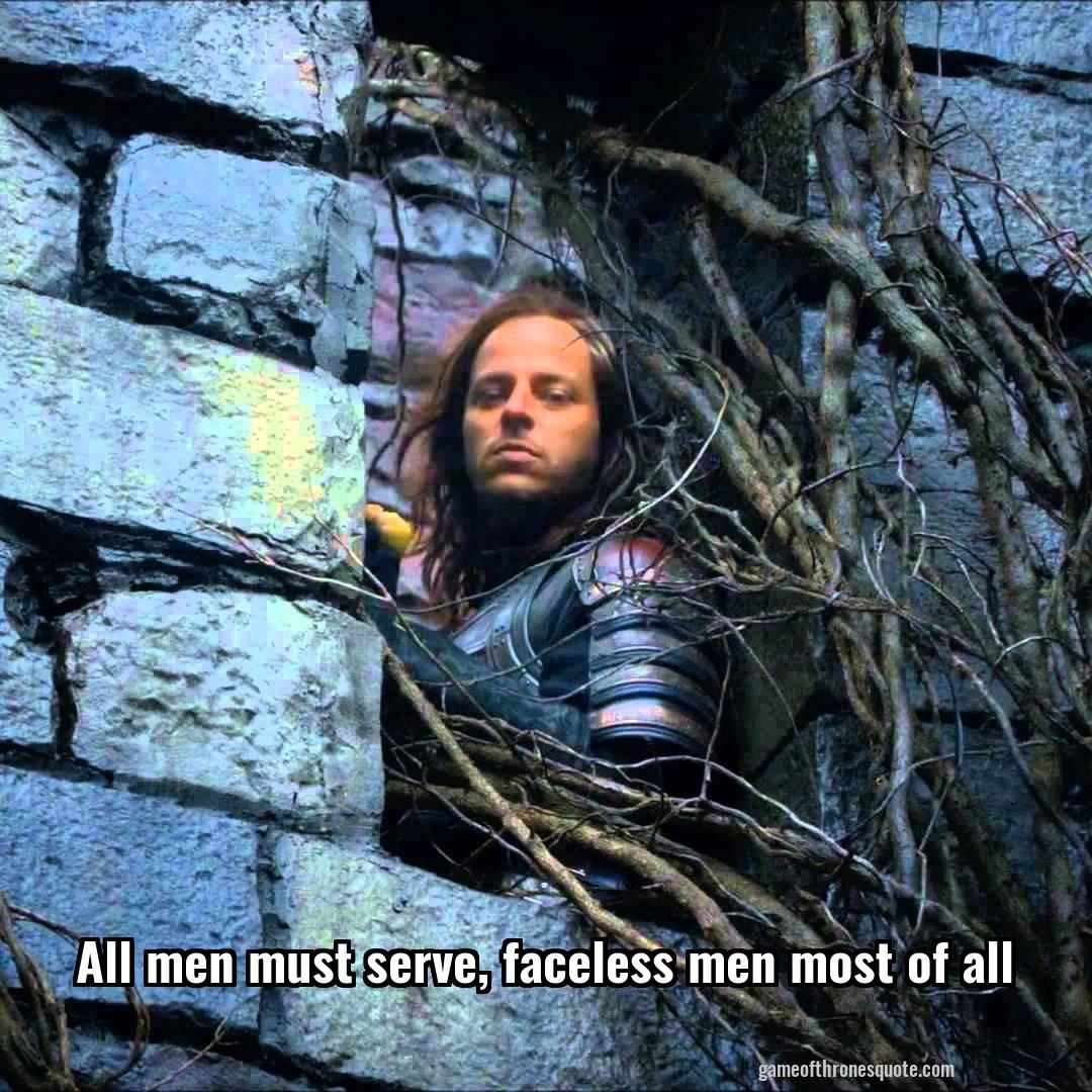 jaqen h ghar all men must serve faceless men most of all game of