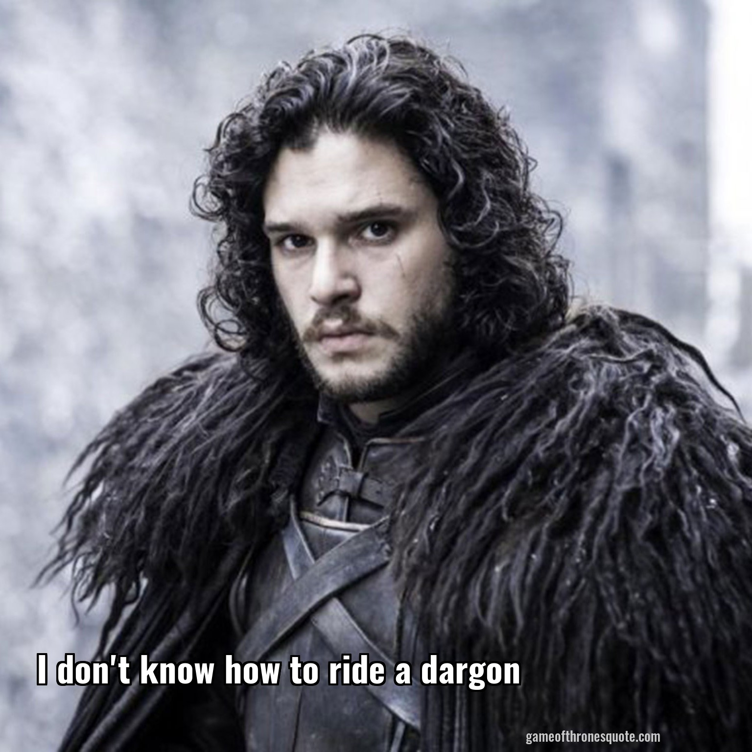 I don't know how to ride a dargon
