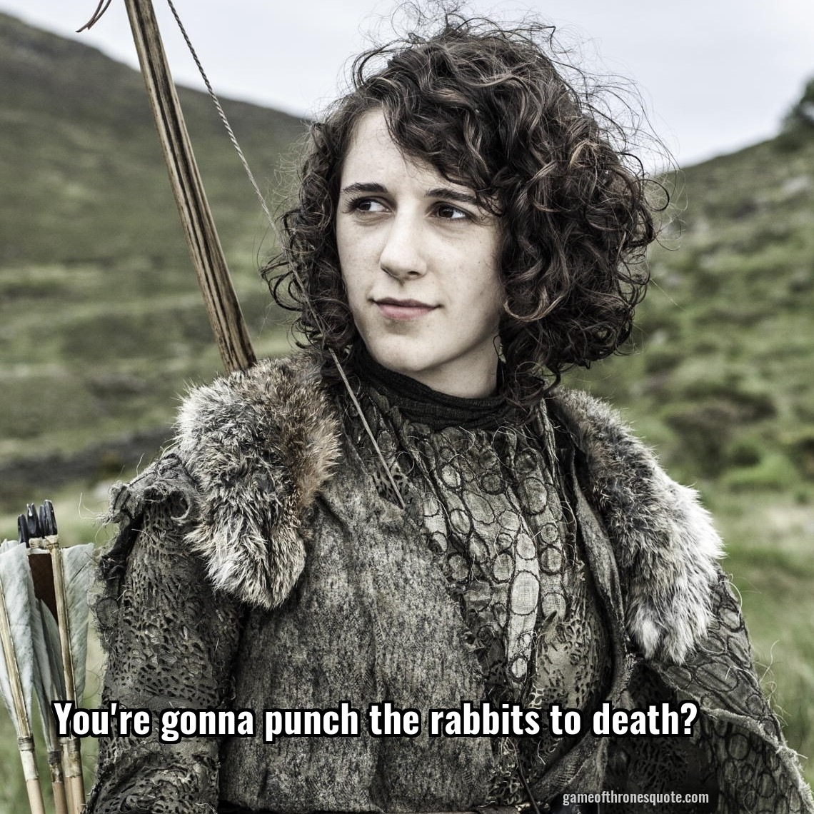 You're gonna punch the rabbits to death?