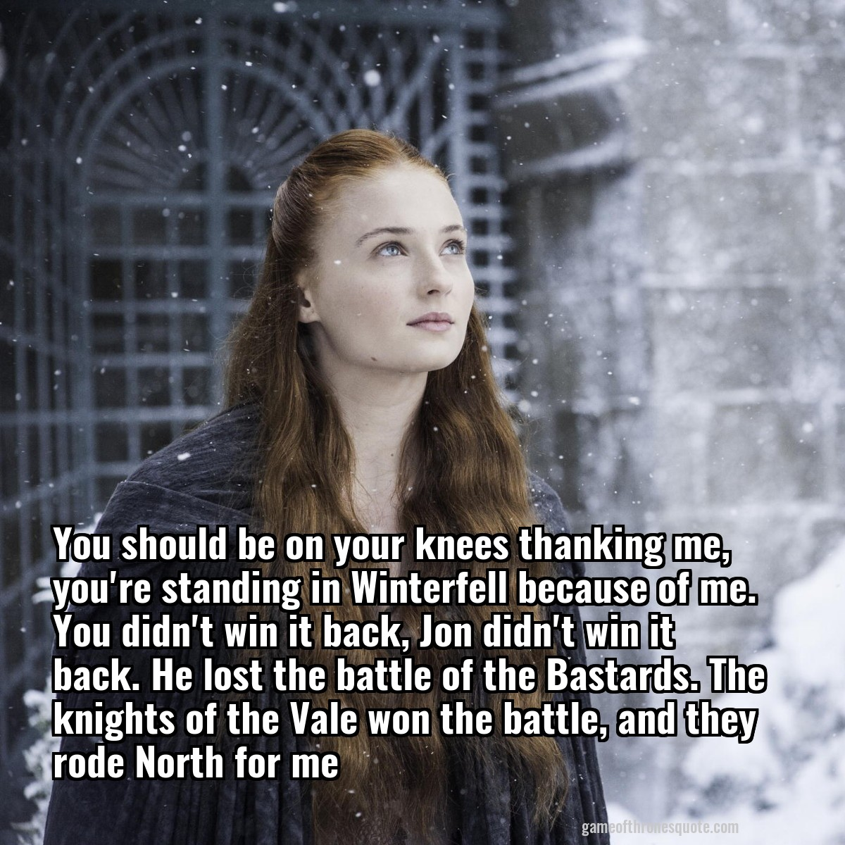 Image result for sansa you should be on your knees thanking me